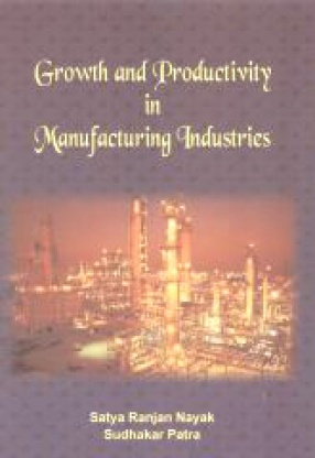 Growth and Productivity in Manufacturing Industries