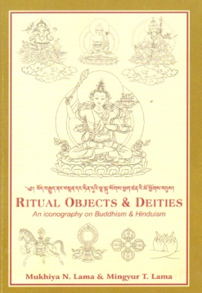Ritual Objects and Deities: An Iconography on Buddhism and Hinduism