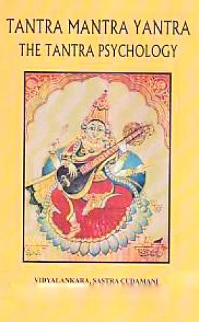 Tantra, Mantra, Yantra: The Tantra Psychology