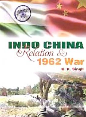 Indo-China Relation & 1962 War