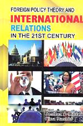 Foreign Policy Theory and International Relations in the 21st Century