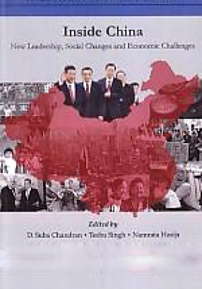 Inside China: New Leadership, Social Change and Economic Challenges