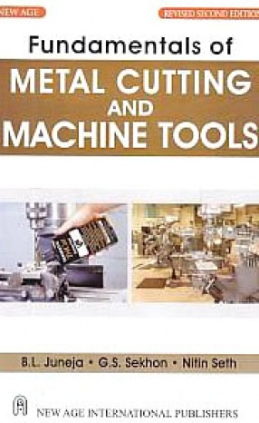 Fundamentals of Metal Cutting and Machine Tools