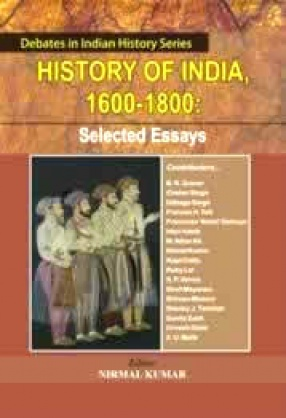 History of India, 1600-1800: Selected Essays