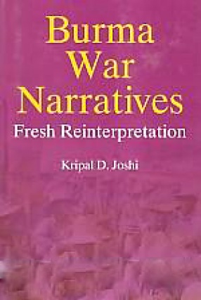 Burma War Narratives: Fresh Reinterpretation