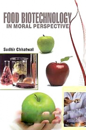 Food Biotechnology in Moral Perspective