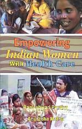 Empowering Indian Women With Health Care