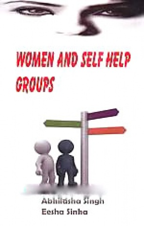 Women and Self-Help Groups