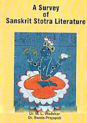 A Survey of Sanskrit Stotra Literature