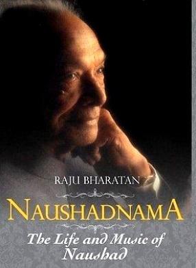 Naushadnama: The Life and Music of Naushad