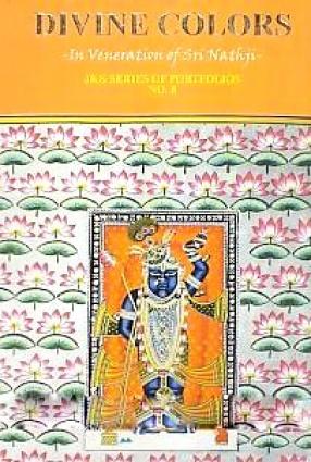 Divine Colors: In Veneration of Sri Nathji