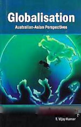 Globalisation: Australian-Asian Perspectives