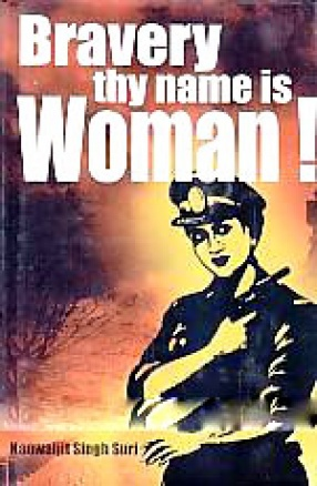 Bravery, Thy Name is Woman!