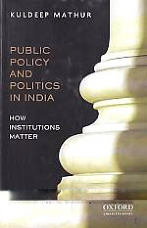 Public Policy and Politics in India