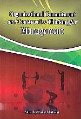 Organizational Commitment and Constructive Thinking for Management