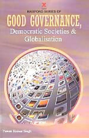 Good Governance, Democratic Societies and Globalisation
