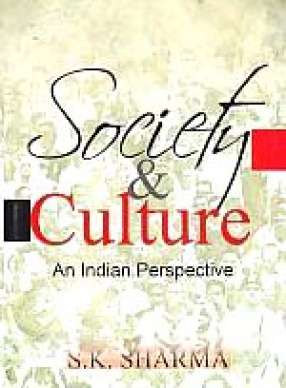 Society and Culture: An Indian Perspective