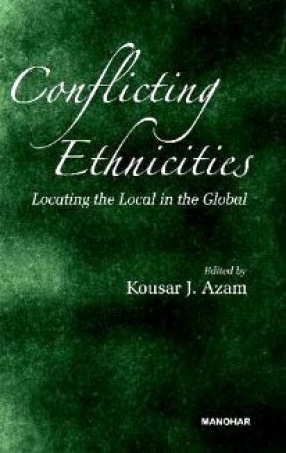 Conflicting Ethnicities: Locating the Local in the Global