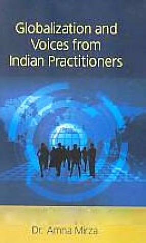 Globalization and Voices from Indian Practitioners