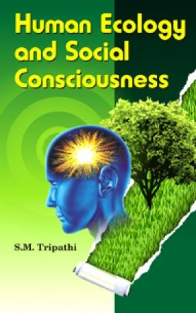 Human Ecology and Social Consciousness