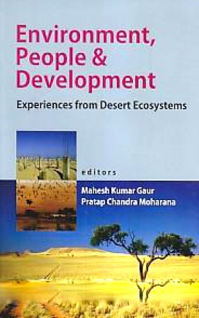 Environment, People and Development: Experiences from Desert Ecosystems