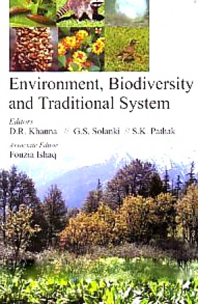 Environment, Biodiversity and Traditional System