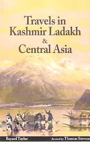 Travels in Kashmir, Ladakh and Central Asia