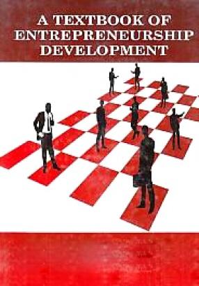 A Textbook of Entrepreneurship Development