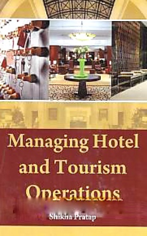 Managing Hotel and Tourism Operations