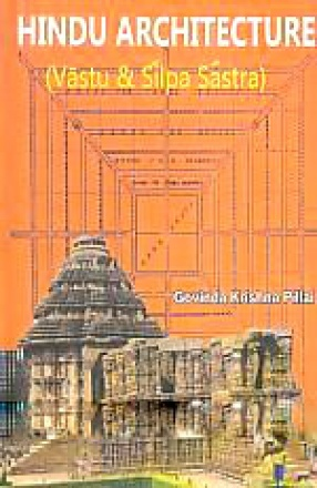 Hindu Architecture: Vastu and Silpa Sastra