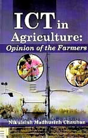 ICT in Agriculture: Opinion of the Farmers