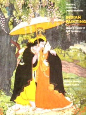 Themes, Histories, Interpretations: Indian Painting: Essays in Honour of B.N. Goswamy