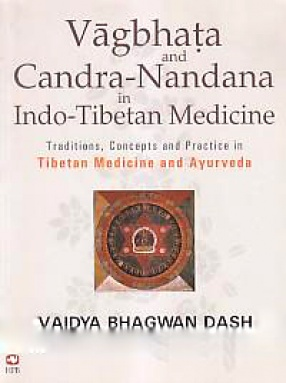 Vagbhata and Candra-Nandana in Indo-Tibetan Medicine