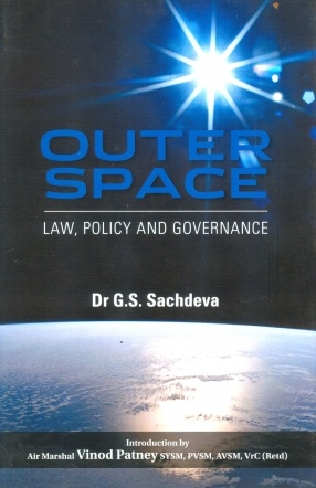 Outer Space: Law, Policy and Governance