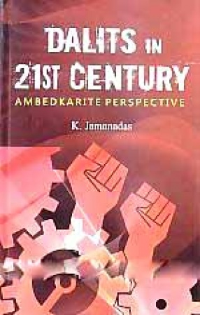 Dalits in 21st Century: Ambedkarite Perspective