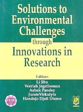 Solutions to Environmental Challenges: Through Innovations in Research