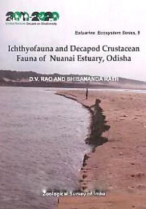 Ichthyofauna and Decapod Crustacean Fauna of Nuanai Estuary, Odisha