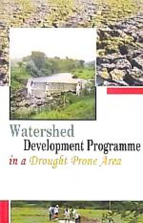 Watershed Development Programme in a Drought-Prone Area