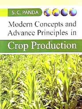 Modern Concepts and Advanced Principles in Crop Production