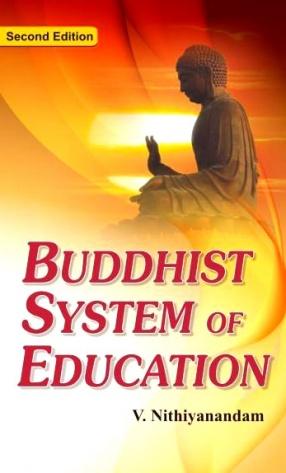 Buddhist System of Education: Modern Approach