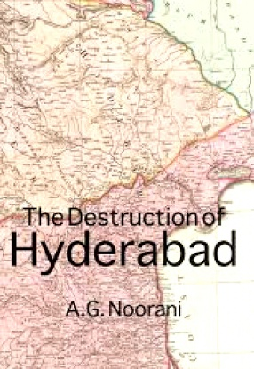The Destruction Hyderabad