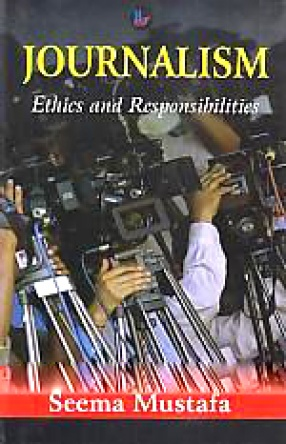 Journalism: Ethics and Responsibilities