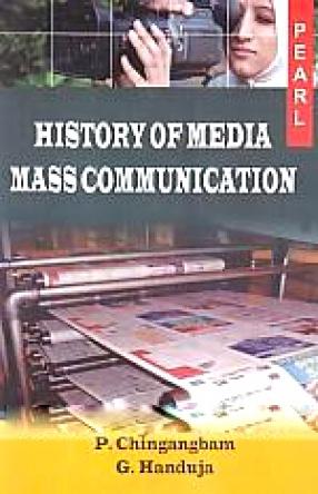 History of Media: Mass Communication