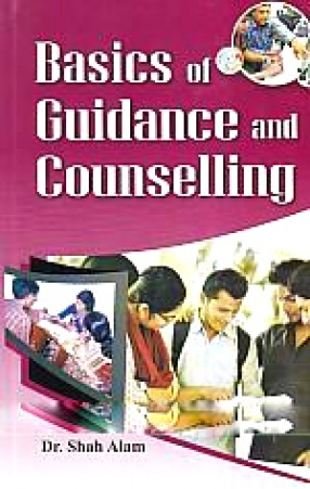 Basics of Guidance and Counselling