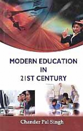 Modern Education in 21st Century