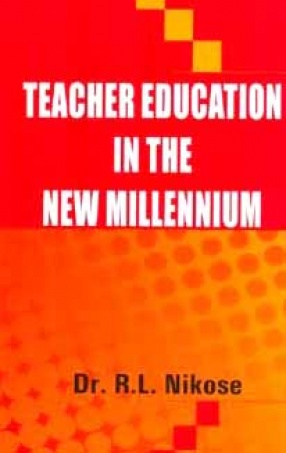 Teacher Education in the New Millennium