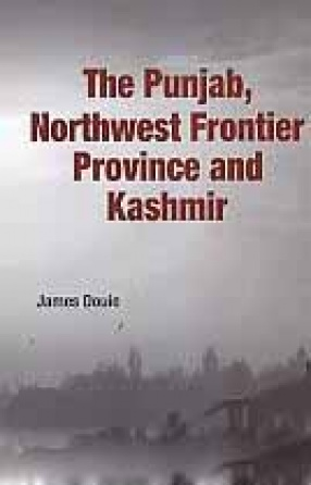 The Punjab, Northwest Frontier Province and Kashmir