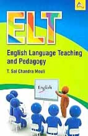 English Language Teaching and Pedagogy