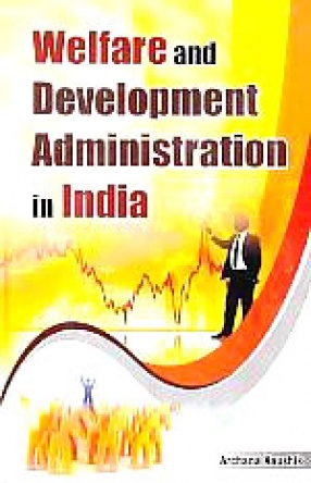 Welfare and Development Administration in India