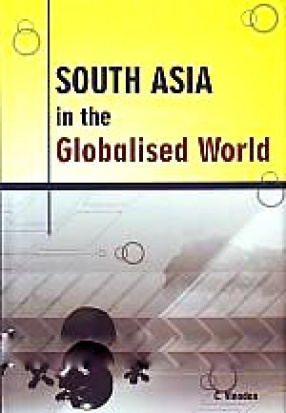 South Asia in the Globalised World